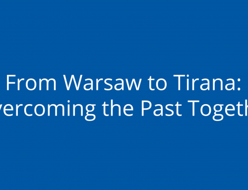 From Warsaw to Tirana: Overcoming the Past Together