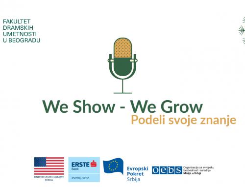 WE SHOW WE GROW! PODKAST SERIJAL PODELI SVOJE ZNANJE: EPIZODA 2